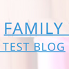 Family test blog